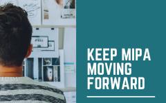 Keep MIPA Moving Forward